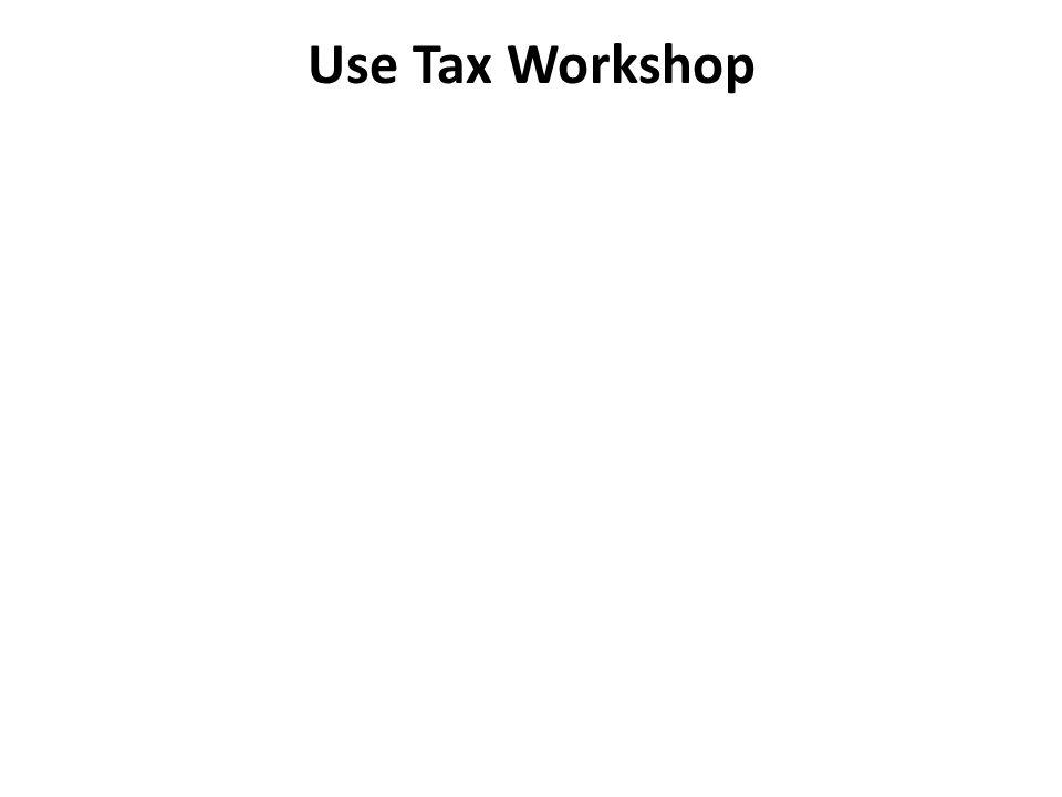 Use Tax Workshop