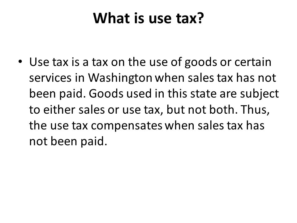 What is use tax.