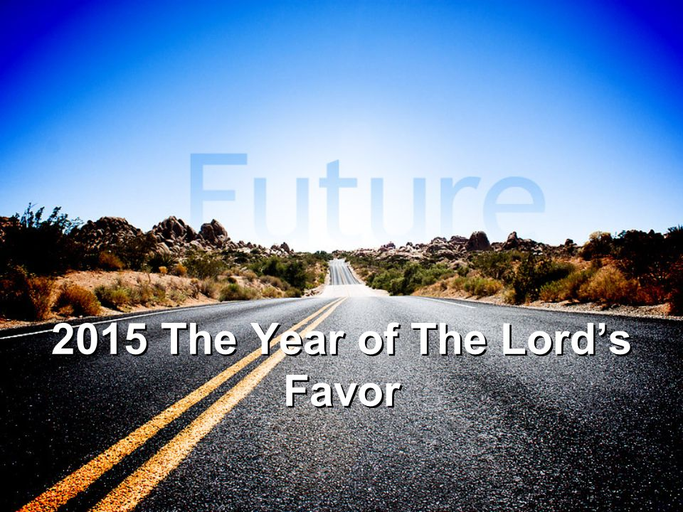 The Year of The Lord's Favor 1.