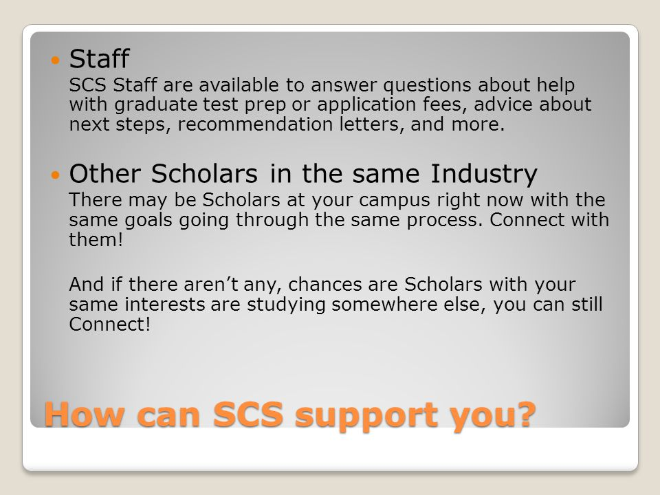 How can SCS support you.