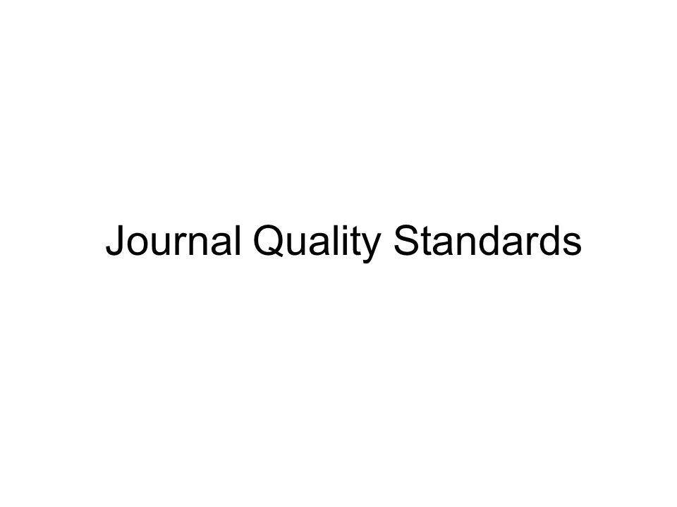 Journal Quality Standards
