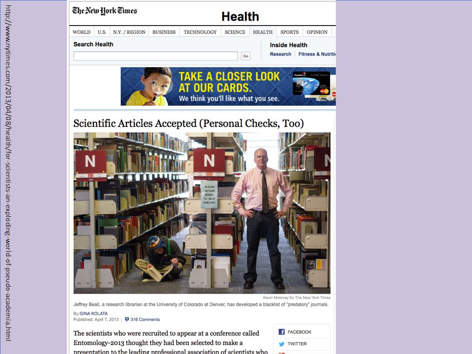 http://www.nytimes.com/2013/04/08/health/for-scientists-an-exploding-world-of-pseudo-academia.html