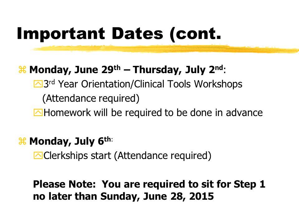 Important Dates (cont.