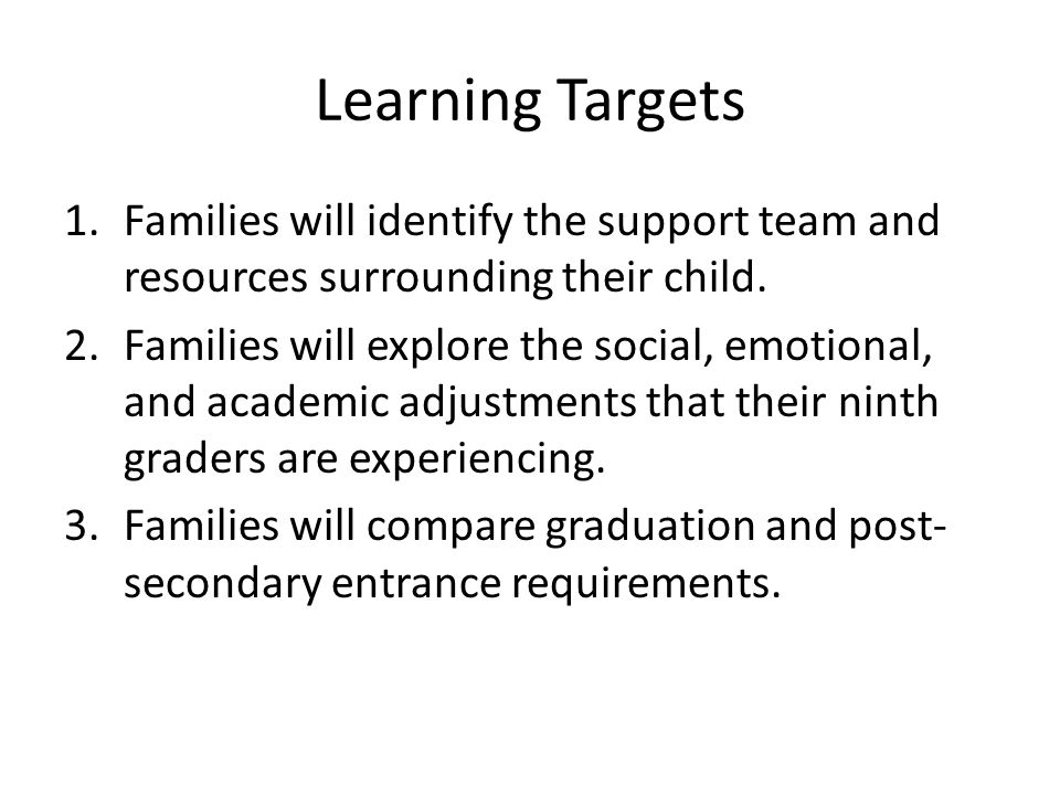 Learning Targets 1.Families will identify the support team and resources surrounding their child. 2.Families will explore the social, emotional, and a