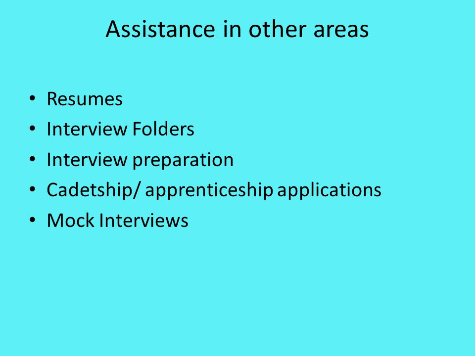 Careers Interviews Every Year 12 student will be interviewed at least once this year.
