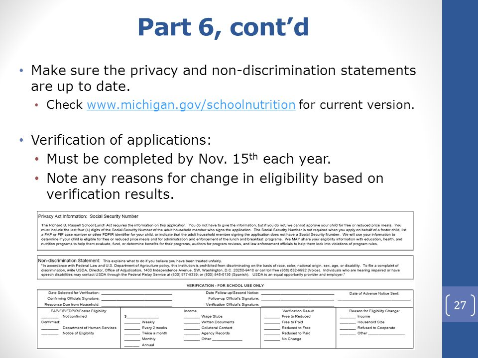 Part 6, cont'd Make sure the privacy and non-discrimination statements are up to date.