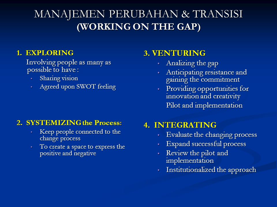 MANAJEMEN PERUBAHAN & TRANSISI (WORKING ON THE GAP) 1.