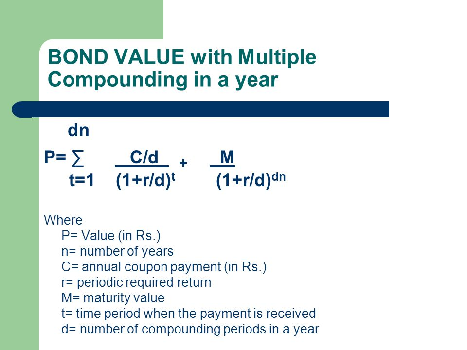 Features of Convexity Bond's price and yield are inversely related.