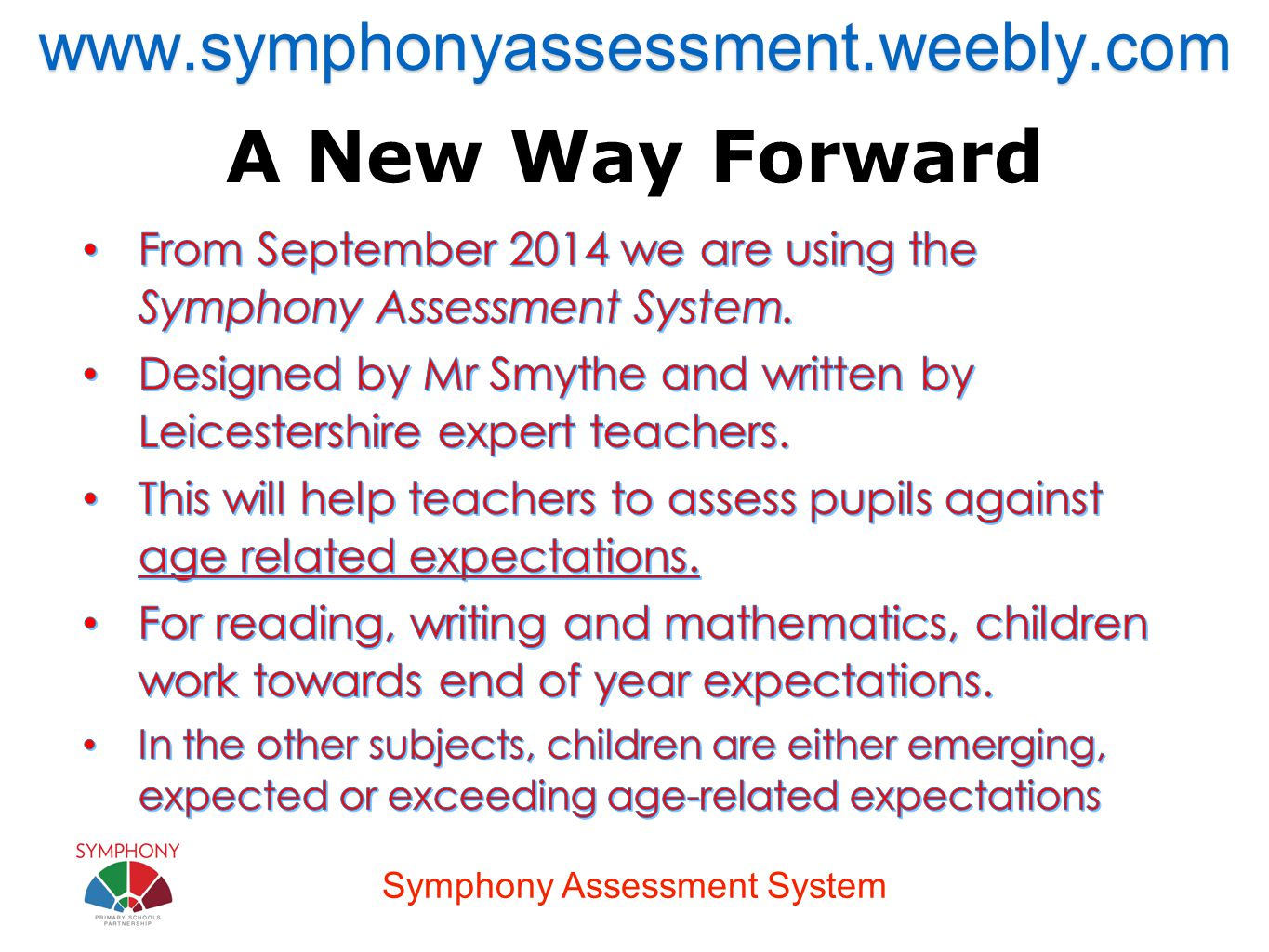 Symphony Assessment System A New Way Forwardwww.symphonyassessment.weebly.com