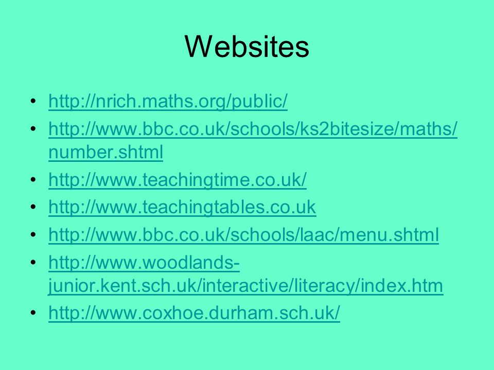 Websites     number.shtmlhttp://  number.shtml junior.kent.sch.uk/interactive/literacy/index.htmhttp://  junior.kent.sch.uk/interactive/literacy/index.htm