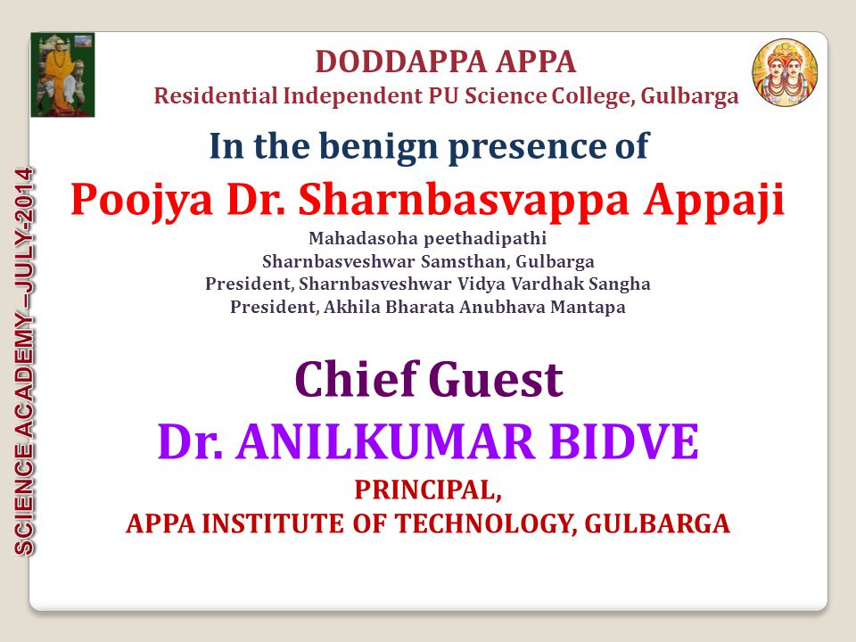 NAME: RUDRAGOUDA FATHER NAME: SHIVARAJ PATIL OVER ALL : 87.00% DODDAPPA APPA Residential Independent PU Science College, Gulbarga DISTINCTION PUC SECOND YEAR EXAMINATION- 2014 All The Best, Have a Great Future