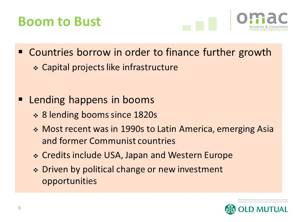 8 Boom to Bust  Countries borrow in order to finance further growth  Capital projects like infrastructure  Lending happens in booms  8 lending boo
