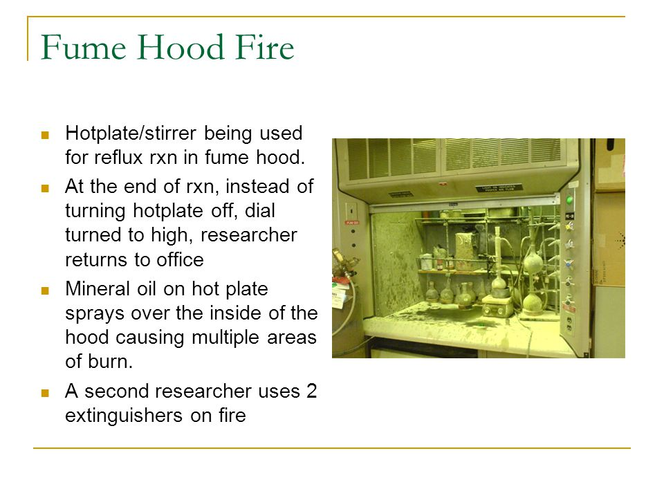 Fume Hood Fire Hotplate/stirrer being used for reflux rxn in fume hood. At the end of rxn, instead of turning hotplate off, dial turned to high, resea