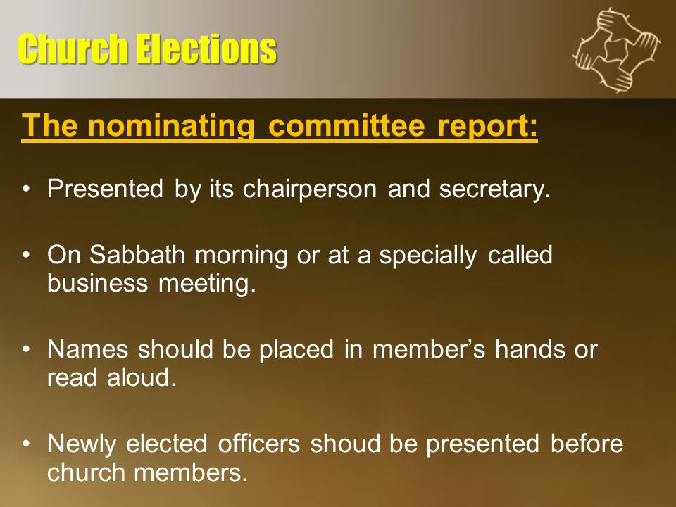 The nominating committee report: At least one week is given for any objections.