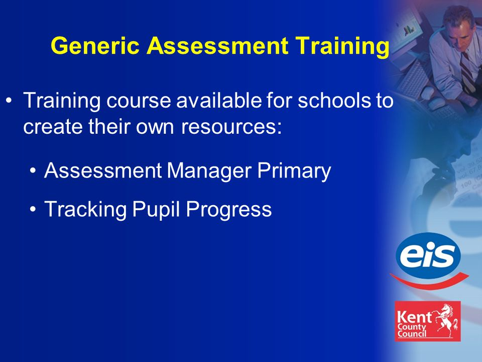 Generic Assessment Training Assessment Manager Primary Tracking Pupil Progress Training course available for schools to create their own resources: