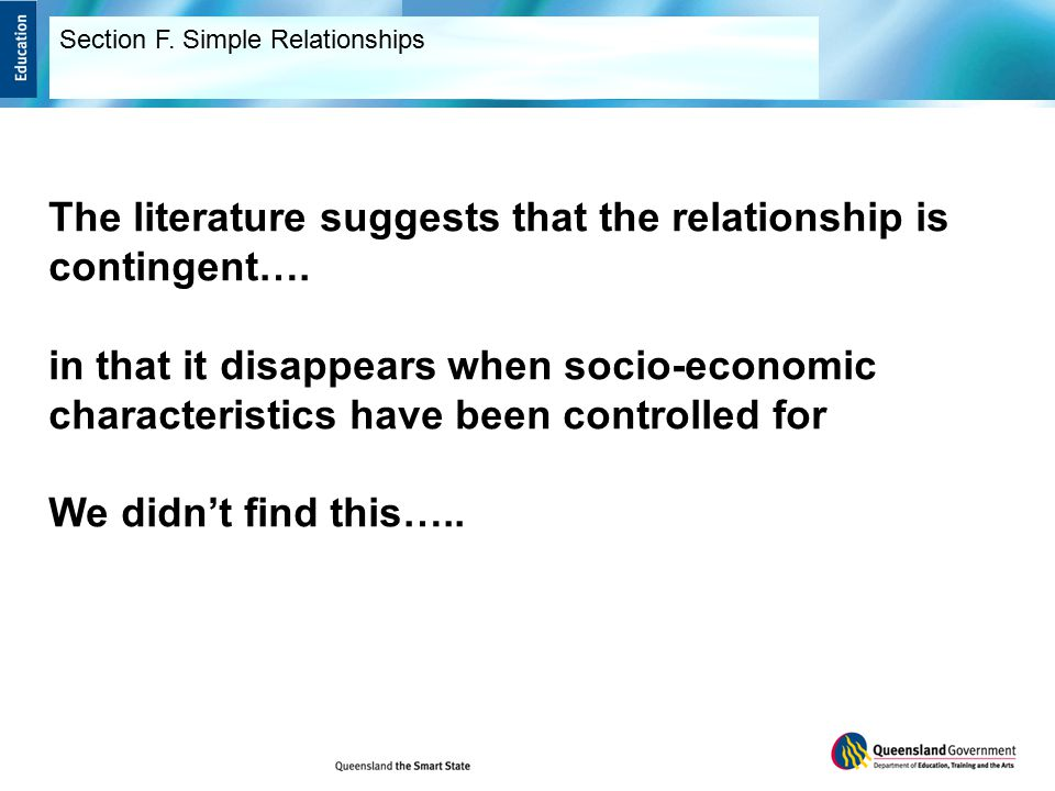 The literature suggests that the relationship is contingent….
