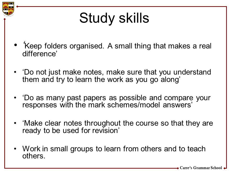 Carre's Grammar School Study skills ' Keep folders organised.