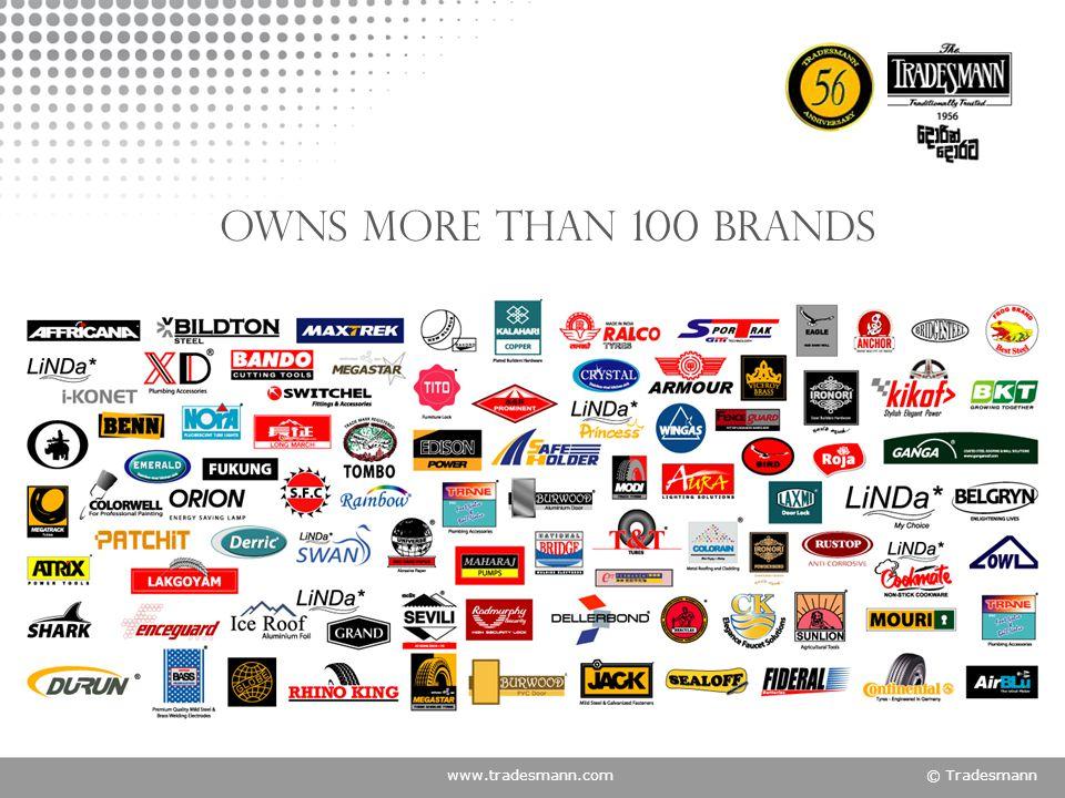 www.tradesmann.com© Tradesmann Owns more than 100 Brands