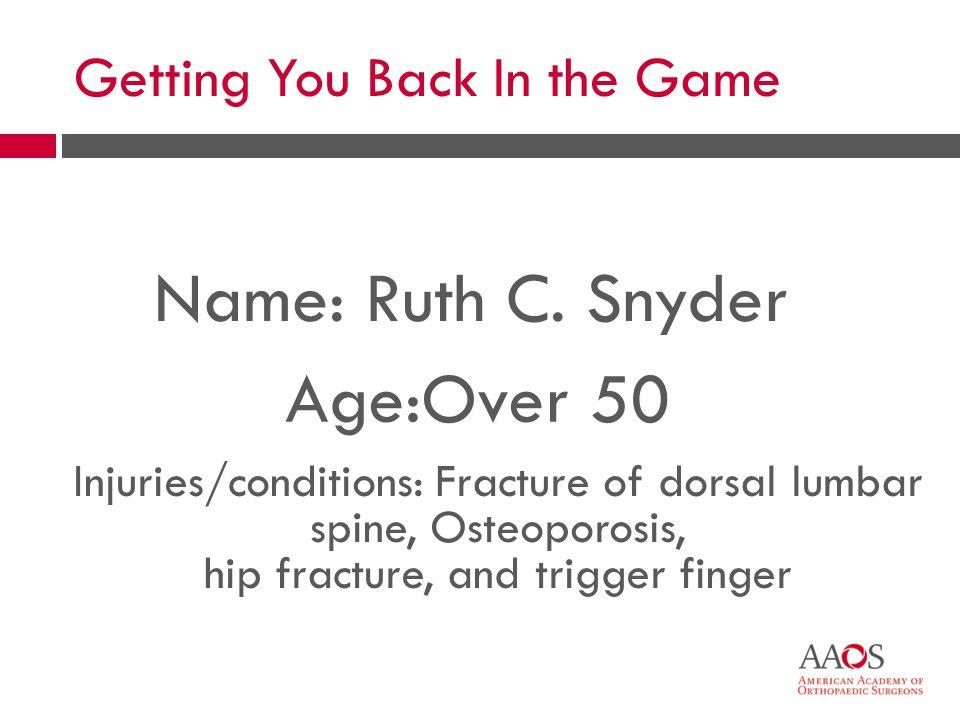 Getting You Back In the Game Name: Ruth C.
