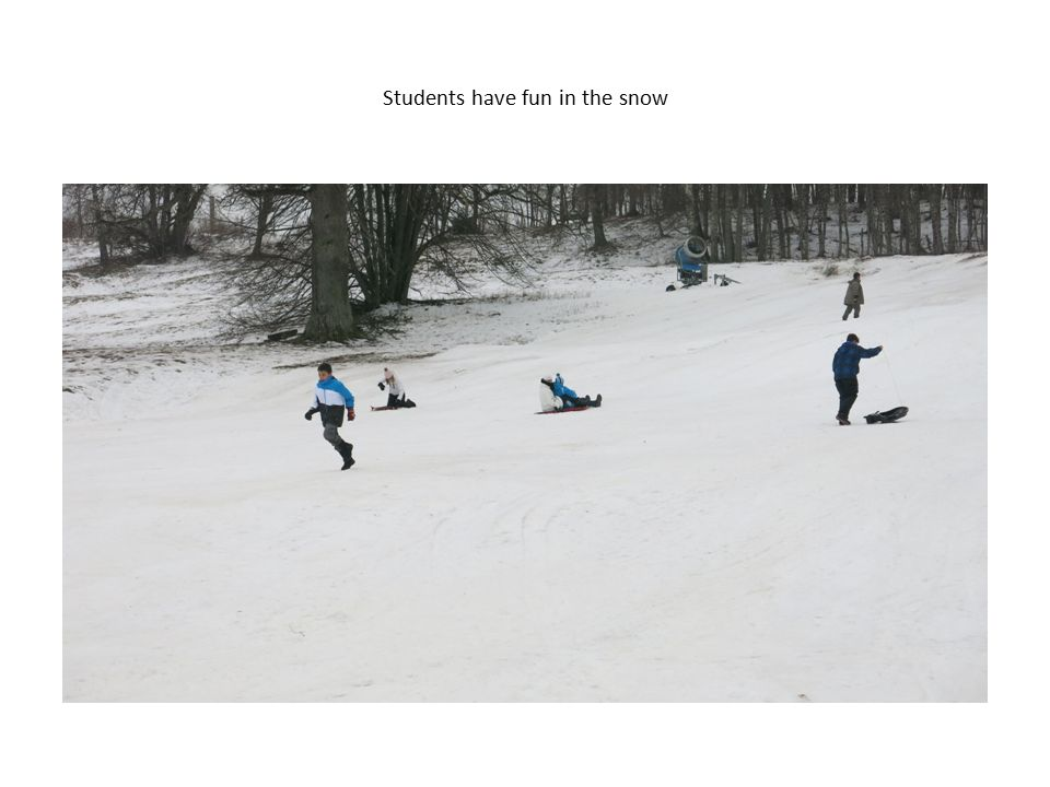 Students have fun in the snow