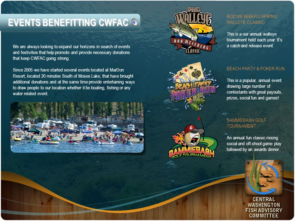 EVENTS BENEFITTING CWFAC We are always looking to expand our horizons in search of events and festivities that help promote and provide necessary donations that keep CWFAC going strong.