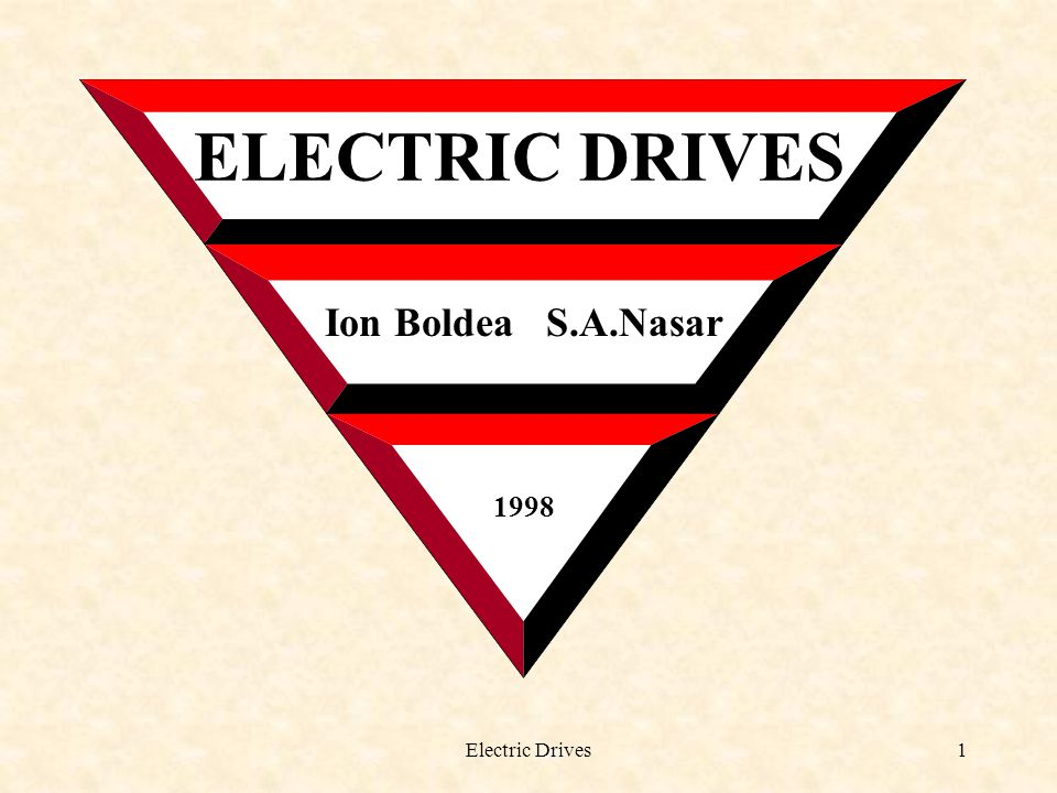 Electric Drives2 1.ENERGY CONVERSION IN ELECTRIC DRIVES 1.1.