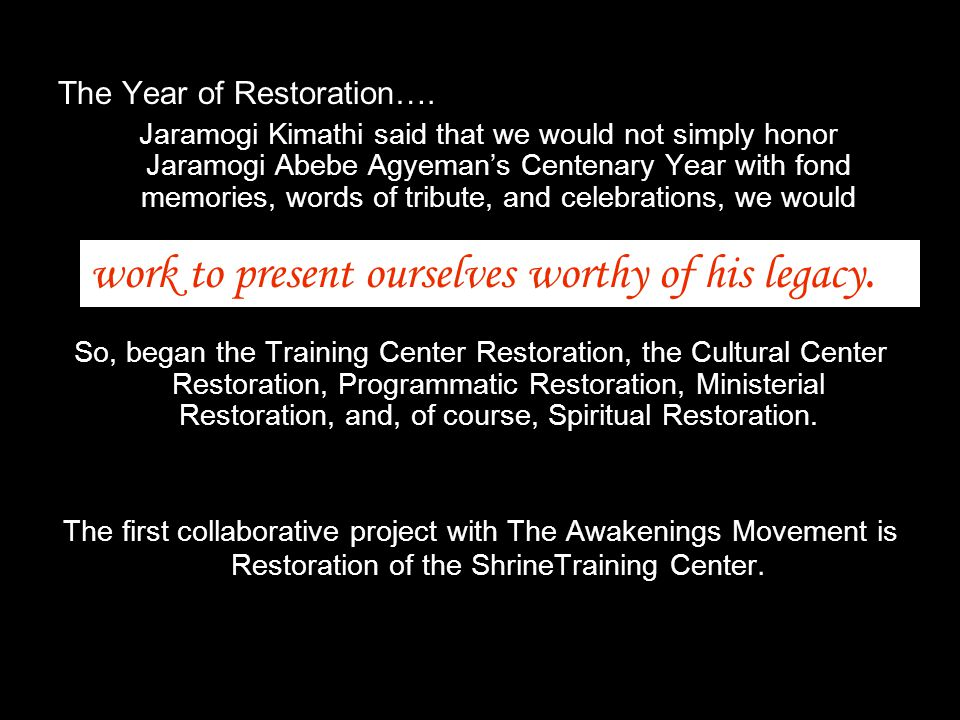 The Year of Restoration….