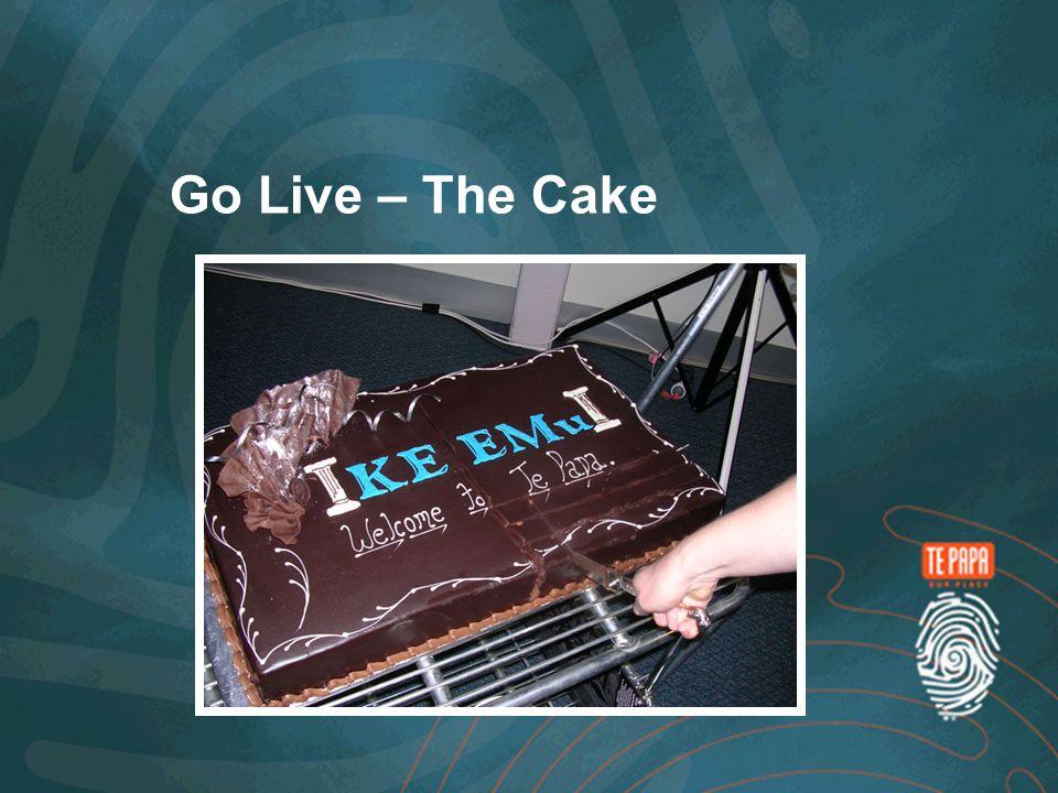 Go Live – The Cake
