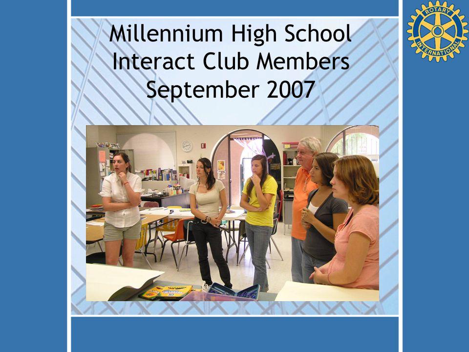 Millennium High School Interact Club Members September 2007