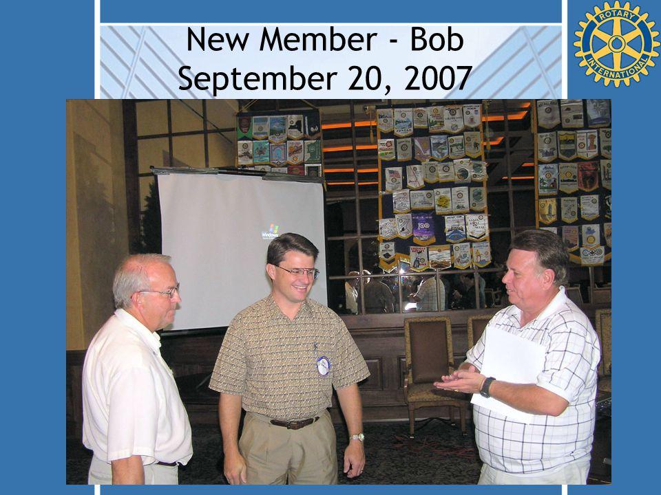 New Member - Bob September 20, 2007