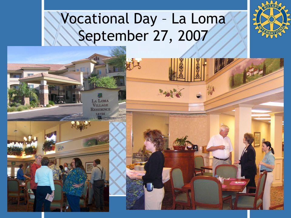 Vocational Day – La Loma September 27, 2007