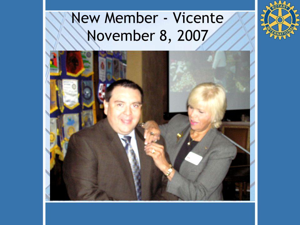 New Member - Vicente November 8, 2007