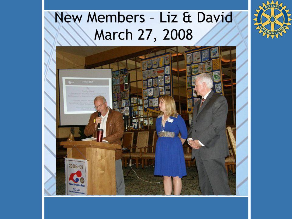 New Members – Liz & David March 27, 2008