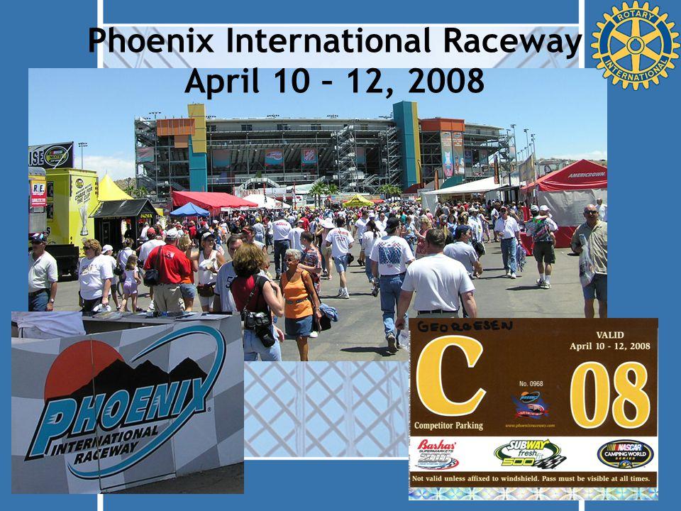 Phoenix International Raceway April 10 – 12, 2008