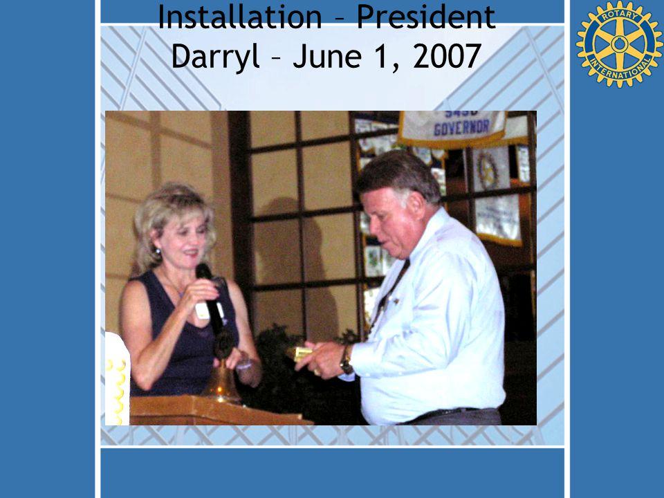 Installation – President Darryl – June 1, 2007