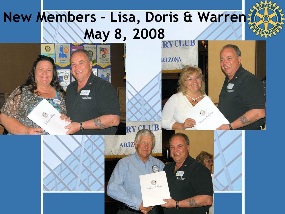 New Members – Lisa, Doris & Warren May 8, 2008