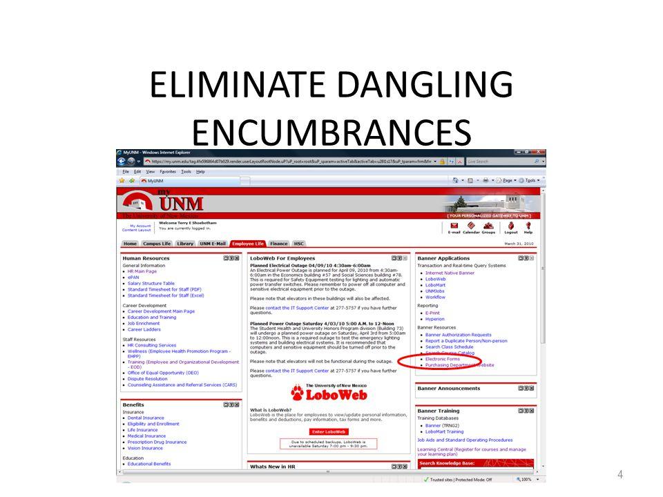 ELIMINATE DANGLING ENCUMBRANCES 4