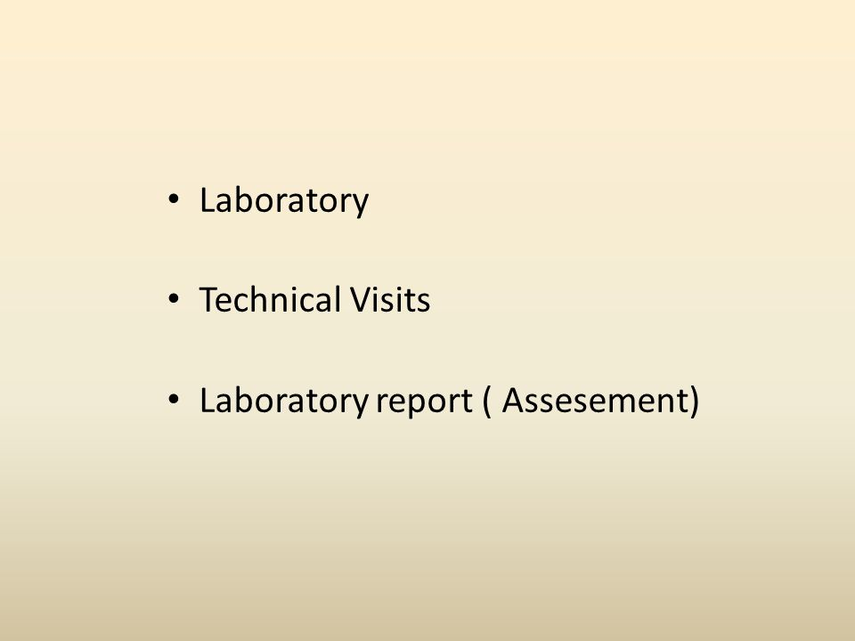 Laboratory Technical Visits Laboratory report ( Assesement)