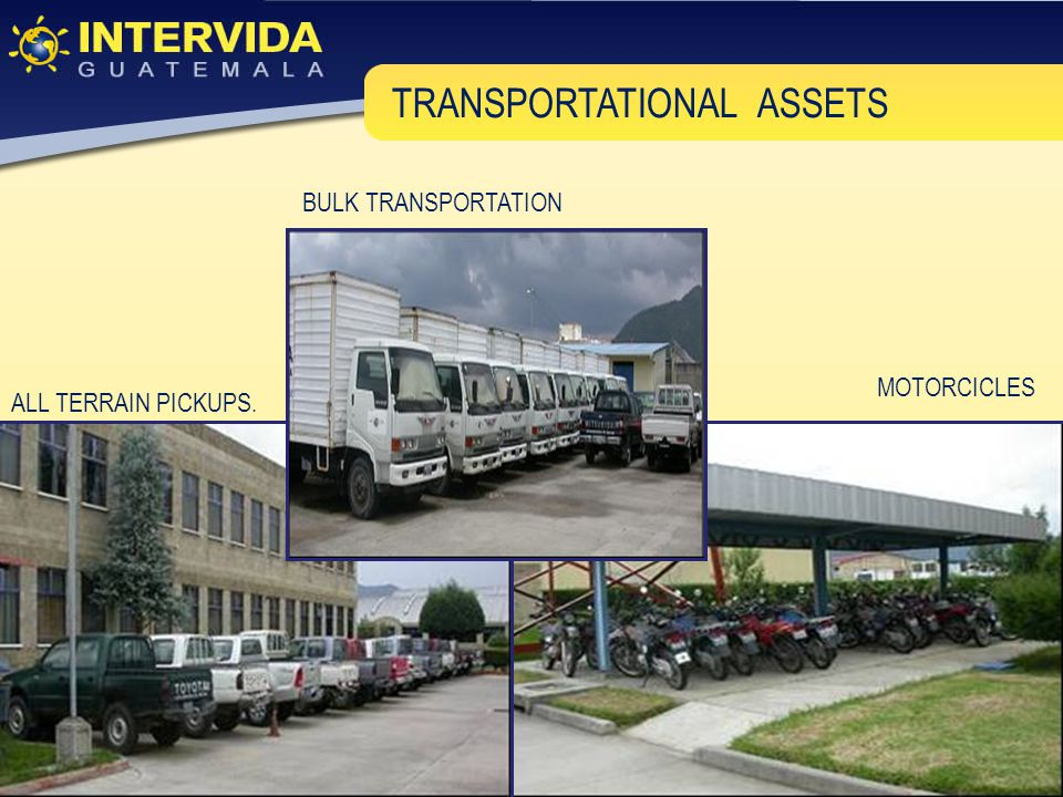 ALL TERRAIN PICKUPS. MOTORCICLES BULK TRANSPORTATION TRANSPORTATIONAL ASSETS
