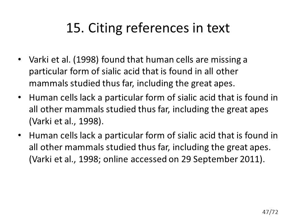 15. Citing references in text Varki et al.