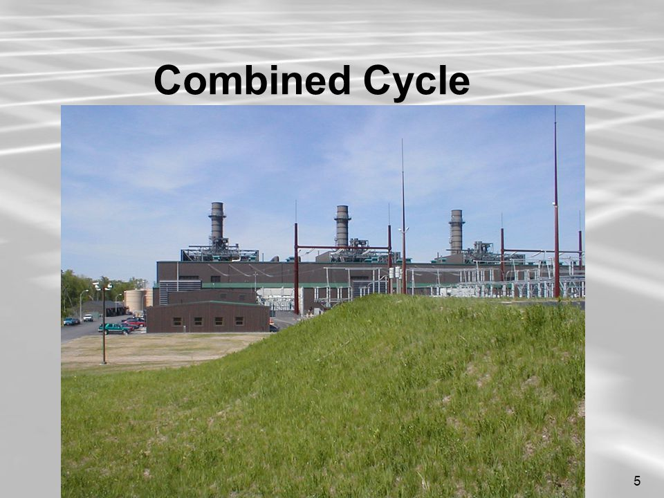 5 Combined Cycle