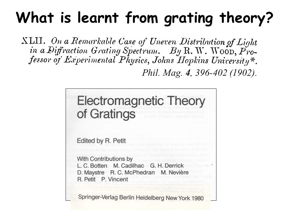 Phil. Mag. 4, 396-402 (1902). What is learnt from grating theory?