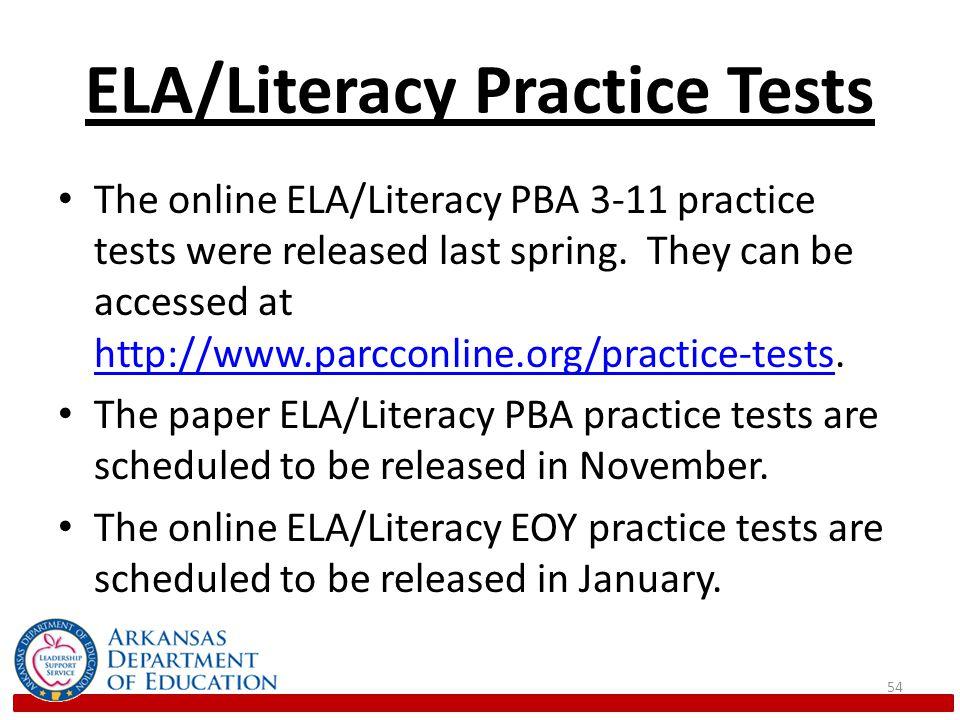 ELA/Literacy Practice Tests The online ELA/Literacy PBA 3-11 practice tests were released last spring.