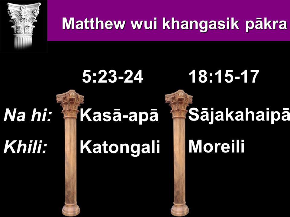 Huikahuiwui Pheikar khare Namāngna vāhānglu T T T = T ā tungkahaip ā M M M = Mipha M M M M M M M M M M M M M M M M M M M M M M M M M M M M M M M M M M M M M M M M M M M M M M M M M M M M 34d