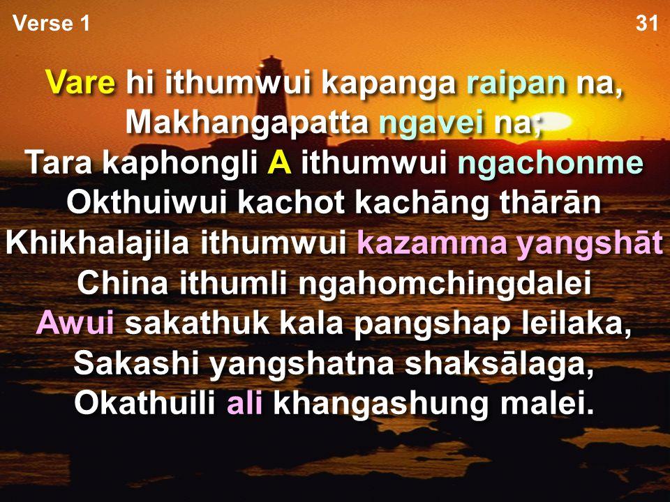 Ithumna laala pheikhaipai A Mighty Fortress kachi laa hiwui khamataiya tuipam phashoklu. page 6 6