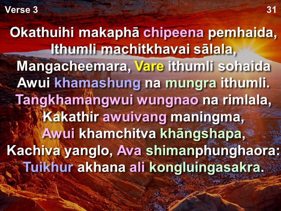 Ithum khalattawui kashapli chihanlā, Ithumwui hotkhanā aremana, Khamashungapā ithumwui maning, Varena kapangkhuikahaipā, Khipanei da phaningkhala.