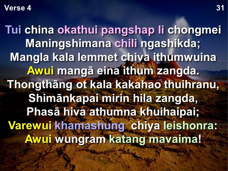 Okathuihi makaphā chipeena pemhaida, Ithumli machitkhavai sālala, Mangacheemara, Vare ithumli sohaida Awui khamashung na mungra ithumli.