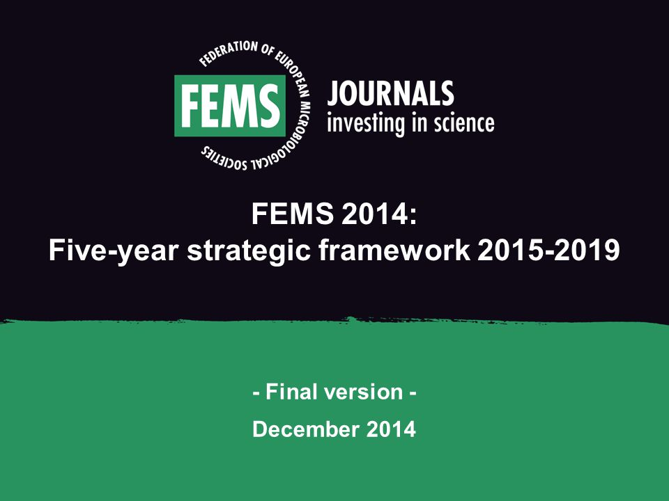 FEMS 2014: Five-year strategic framework 2015-2019 - Final version - December 2014