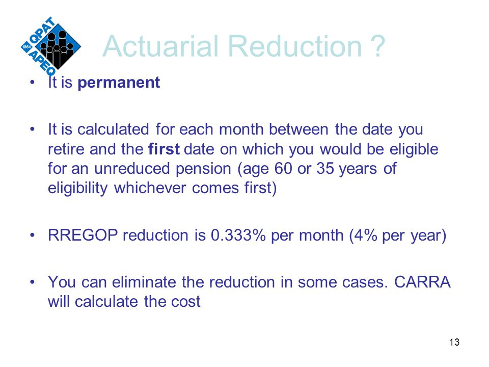 Actuarial Reduction .
