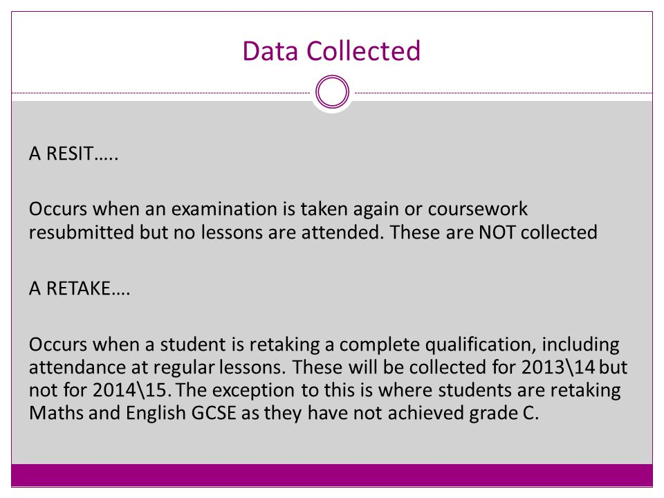 Data collected For students in actual year 12 or above regardless of age: AO QAN and Discount Code where a result exists, otherwise the QWS QAN Learning Aim Start Date Learning Aim Planned End Date Learning Aim Actual End Date Learning Aim Status (Completed etc) Core Learning Aim where applicable